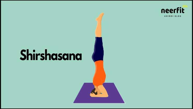 Benefits of Shirshasana