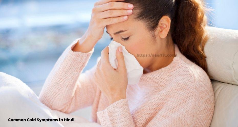 Common Cold Symptoms in Hindi